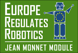 "International Summer School: ""The Regulation of Robotics in Europe: Legal, Ethical and Economic Implications"""